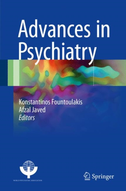 Progrese în psihiatrie - Afzal Javed, Kostas Fountoulakis. Springer 2019 [PDF]